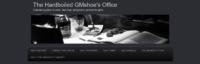 The Hardboiled GMshoe's Office