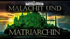Malachit und Matriarchin