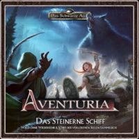Aventuria -Das steinerne Schiff